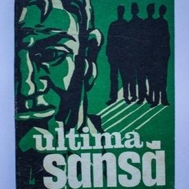Tache Dumitru Marcu - Ultima sansa