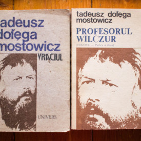 Tadeusz Dolega Mostowicz - Vraciul. Profesorul Wilczur (2 vol.)