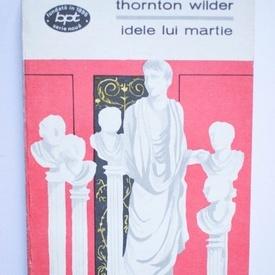 Thornton Wilder - Idele lui Martie