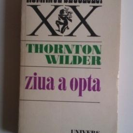 Thornton Wilder - Ziua a opta