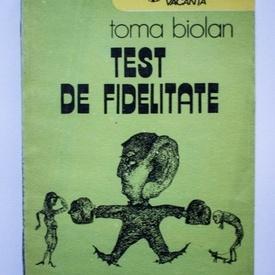 Toma Biolan - Test de fidelitate