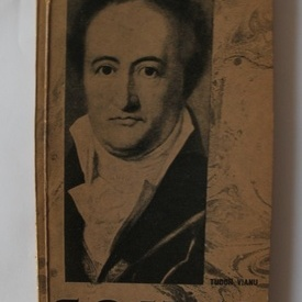 Tudor Vianu - Goethe