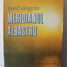 Viorel Salagean - Meridianul albastru