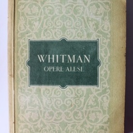 Walt Whitman - Opere alese