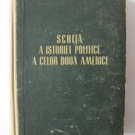 William Z. Foster - Schita a istoriei politice a celor doua Americi (editie hardcover)