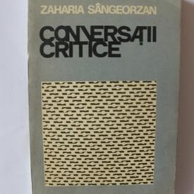 Zaharia Sangeorzan - Conversatii critice
