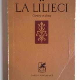 Marin Sorescu - La Lilieci. Cartea a II-a