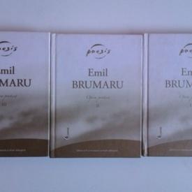 Emil Brumaru - Opera poetica (3 vol., editie hardcover)