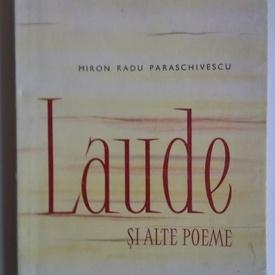 Miron Radu Paraschivescu - Laude si alte poeme
