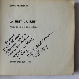 Virgil Ardeleanu - A uri, a iubi (cu autograf)