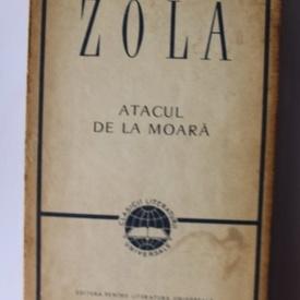 Emile Zola - Atacul de la moara