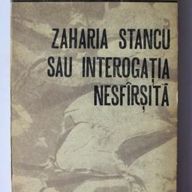 Ovidiu Ghidirmic - Zaharia Stancu sau interogatia nesfirsita