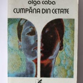 Olga Caba - Cumpana din cetate