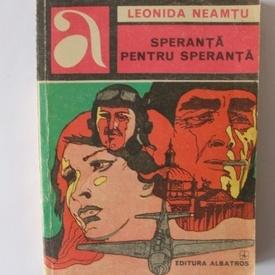 Leonida Neamtu - Speranta pentru speranta
