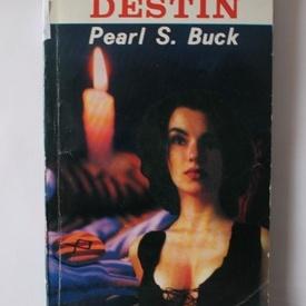 Pearl S. Buck - Destin