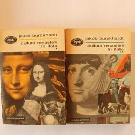 Jakob Burckhardt - Cultura Renasterii in Italia (2 vol.)