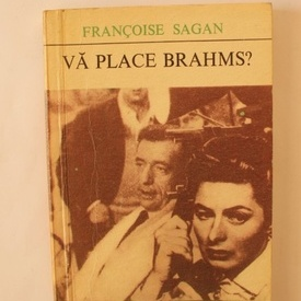 Francoise Sagan - Va place Brahms?