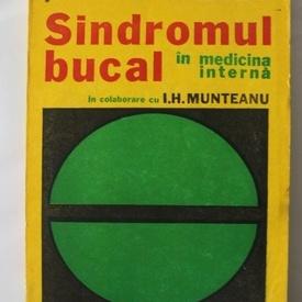 A. Geavlete - Sindromul bucal in medicina interna (in colaborare cu I. H. Munteanu)