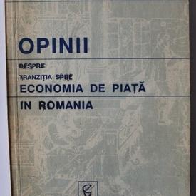 Nicolae Taran, Silviu Cerna, Florin Catinean - Opinii despre tranzitia spre economia de piata in Romania