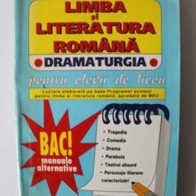 Mariana Badea - Limba si literatura romana. Dramaturgia