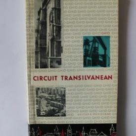 Colectiv autori - Circuit transilvanean