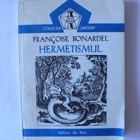 Francois Bonardel - Hermetismul