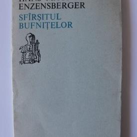 Hans Magnus Enzensberger - Sfarsitul bufnitelor (editie bilingva, romano-germana)