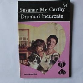 Susanne McCarthy - Drumuri incurcate