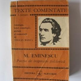 Stefan Badea - Mihai Eminescu. Poezia de inspiratie folclorica