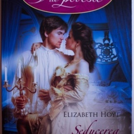 Elizabeth Hoyt - Seducerea unui pacatos