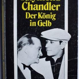 Raymond Chandler - Der Konig in Gelb