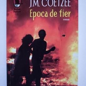J. M. Coetzee - Epoca de fier