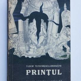 Tudor Teodorescu-Braniste - Printul