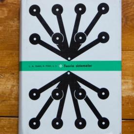 L. A. Zadeh, E. Polak, s.a. - Teoria sistemelor (editie hardcover)