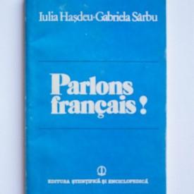 Iulia Hasdeu, Gabriela Sarbu - Parlons francais!