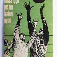 Tiberiu Stama, Emanuel Fantaneanu, Mihai Niculescu - Inscriptii pe un balon oval