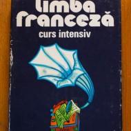 Micaela Gulea, Henry-Pierre Blottier - Limba franceza. Curs intensiv (editie hardcover)