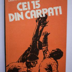 Dimitrie Callimachi, Geo Raetchi - Cei 15 din Carpati