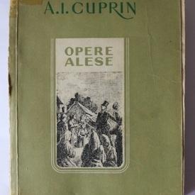 A. I. Cuprin - Opere alese