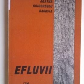Agatha Grigorescu Bacovia - Efluvii