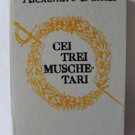 Alexandre Dumas - Cei trei muschetari (editie hardcover)