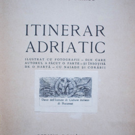 Alexandru Marcu - Itinerar adriatic (editie interbelica)