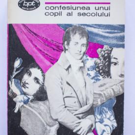 Alfred de Musset - Confesiunea unui copil al secolului. Povestiri