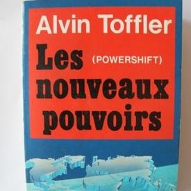 Alvin Toffler - Les nouveaux pouvoirs