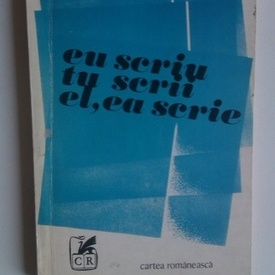 Ana Blandiana - Eu scriu tu scrii el,ea scrie (cu autograf)
