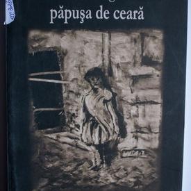 Ana Dragu - papusa de ceara (volum de debut)
