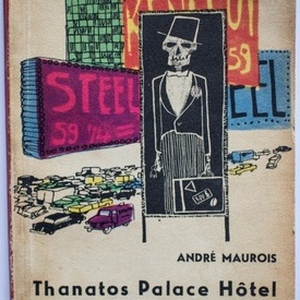 Andre Maurois - Thanatos Palace Hotel
