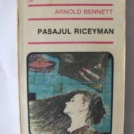 Arnold Bennett - Pasajul Riceyman