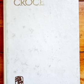 Benedetto Croce - Poezia. Introducere in critica si istoria poeziei si literaturii (editie hardcover)