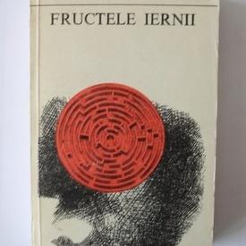 Bernard Clavel - Fructele iernii